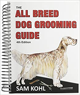The all breed dog grooming guide sam kohl 0729775016206 amazon the all breed dog grooming guide sam kohl 0729775016206 amazon books solutioingenieria Gallery