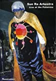 Sun Ra Arkestra - Live At The Palomino, L.A., 1988 (Vol. 1)