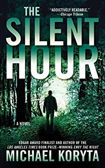 The Silent Hour: A Novel (Lincoln Perry Book 4) by [Koryta, Michael]