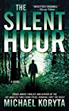 The Silent Hour: A Novel (Lincoln Perry Book 4)