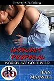 Indecent Proposal (Workplace Gone Wild Book 1)