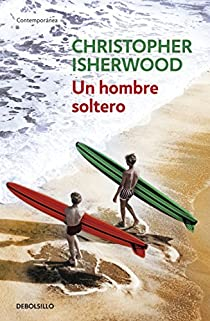 Un hombre soltero par Isherwood