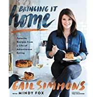 Bringing It Home: Favorite Recipes from a Life
