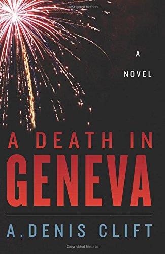 A Death in Geneva: A Novel pdf epub