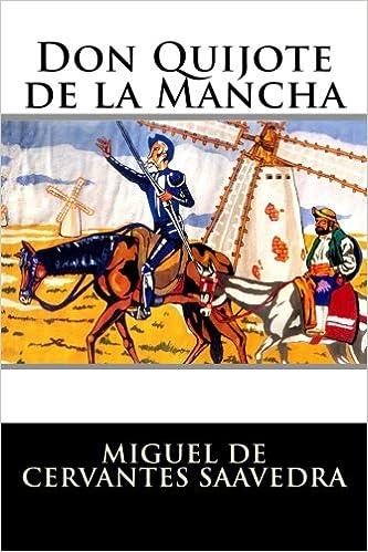 Don Quijote De La Mancha Completo Miguel De Cervantes Saavedra Amazon Com Mx Libros