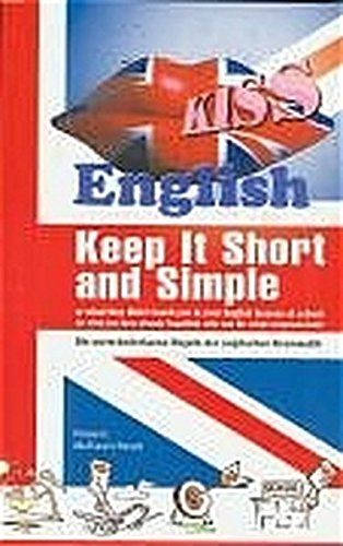 KISS English. Keep it Short and Simple. (Lernmaterialien)