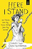 img - for Here I Stand: Stories That Speak for Freedom book / textbook / text book