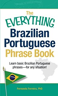 The everything essential brazilian portuguese book all you need to the everything brazilian portuguese phrase book learn basic brazilian portuguese phrases for any situation m4hsunfo Gallery