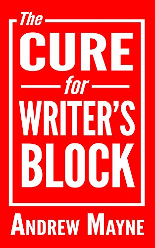 (The Cure for Writer's Block)