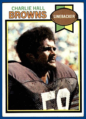 1979 Topps #73 Charlie Hall CLEVELAND BROWNS Houston Cougars (poor) -