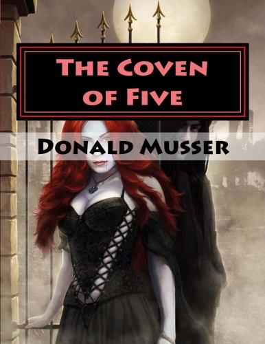 The Coven of Five (The Claw The Fang and The Sword) (Volume 2)