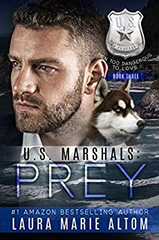 U.S. Marshals: Prey by [Altom, Laura Marie]