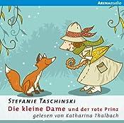 Die kleine Dame und der rote Prinz (Die kleine Dame 2) | Stefanie Taschinski