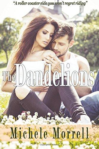 Read Online The Dandelions (The Dandelion Series) (Volume 1) ebook