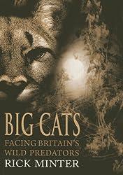Big Cats: Facing Britain's Wild Predators