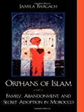 Orphans of Islam, Jamila Bargach, 0742500276