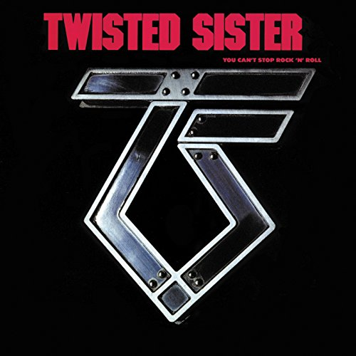 Twisted Sister: You Can't Stop Rock'N'Roll (Audio CD)