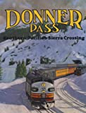 Donner Pass, John R. Signor, 0870950940