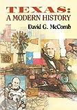 Texas - A Modern History 9780292746657