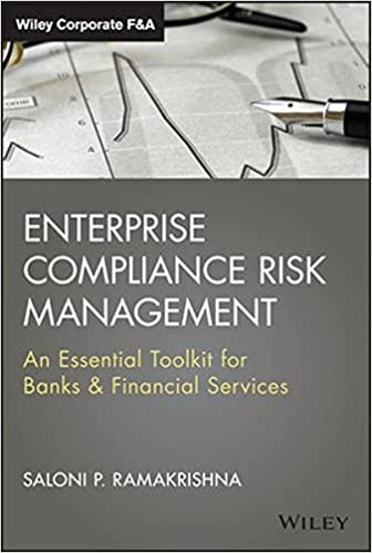 enterprise compliance risk management an essential toolkit for banks and financial services wiley corporate fa 1st edition