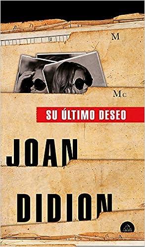 Su último deseo, Joan Didion  51b5in1UfQL._SX291_BO1,204,203,200_