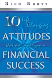 10 Life Changing Attitudes That Will Make Financia