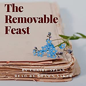 The Removable Feast Audiobook