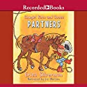 Cowgirl Kate and Cocoa: Partners Audiobook by Erica Silverman Narrated by Elizabeth Morton