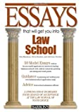 Essays That Will Get You into Law School (Barron's Essays That Will Get You Into Law School) by Dan Kaufman (2009-08-01)