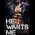 He Wants Me 6: (A Dark Billionaire Romance Book 6)