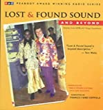 img - for [(Lost and Found Sound and Beyond: Stories from NPR's All Things Considered)] [Author: Kitchen Sisters] published on (September, 2004) book / textbook / text book
