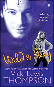 Wild and Hexy: Series #2 Indiana Reunion, Shy Guy Vicki Lewis Thompson 50% Off 3+