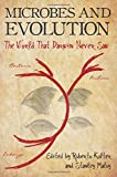 img - for Microbes and Evolution: The World That Darwin Never Saw book / textbook / text book