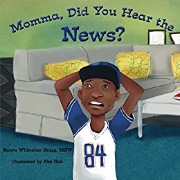 Momma, Did You Hear the News? by [Gragg, Sanya]