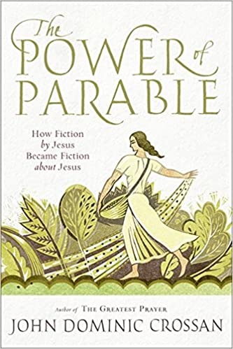 amazon com the power of parable how fiction by jesus became