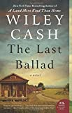img - for The Last Ballad: A Novel book / textbook / text book