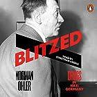 Blitzed: Drugs in Nazi Germany Hörbuch von Norman Ohler, Shaun Whiteside - translator Gesprochen von: Jonathan Keeble