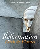 The Reformation, Andrew Atherstone, 0745953050