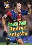 Soccer Star AndrS Iniesta, Jeff Burlingame, 1622852257