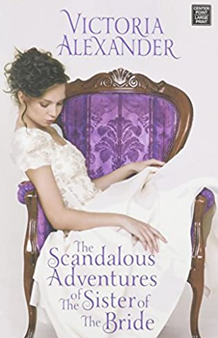 book cover of The Scandalous Adventures of the Sister of the Bride