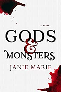Gods & Monsters by Janie Marie ebook deal