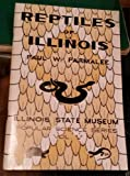 Reptiles of Illinois, Paul W. Parmalee, 0897920139