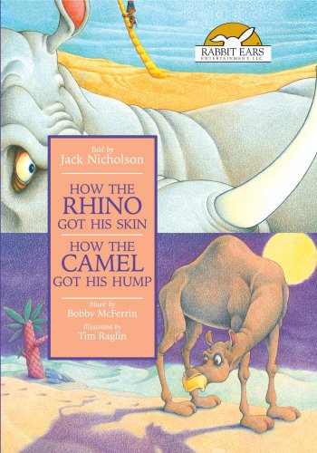 (How the Rhino Got His Skin/How the Camel Got His Hump, Told by Jack Nicholson with Music by Bobby McFerrin)