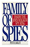 A Family of Spies, Pete Earley, 0553052837