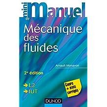 Mini manuel de Mécanique des fluides - 2e édition : Rappels de cours, exercices corrigés (Physique t. 1) (French Edition)