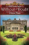 Without A Doubt Accident or Murder: Scotland calls to Maggie Richards to solve the mystery of her mother's death (MNM Mystery Series)