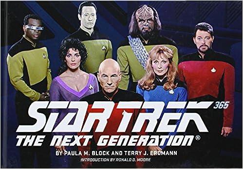 Téléchargements gratuits de livres audio en français Star Trek: The Next Generation 365 (Star Trek 365) by Block, Paula M., Erdmann, Terry J. 1st (first) Edition (10/1/2012) PDF