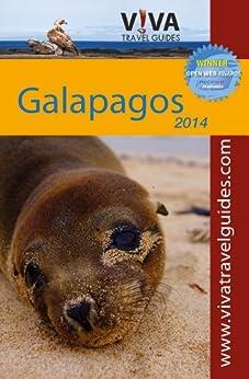 VIVA Galapagos Islands: VIVA Travel Guides Galapagos Islands Guidebook by [Minster PhD, Crit]