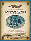 img - for The Travel Journals of Tappan Adney, Vol. 2, 1891-1896 book / textbook / text book