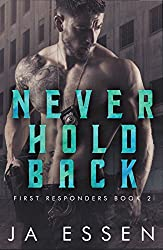 Never Hold Back (First Responders #2)